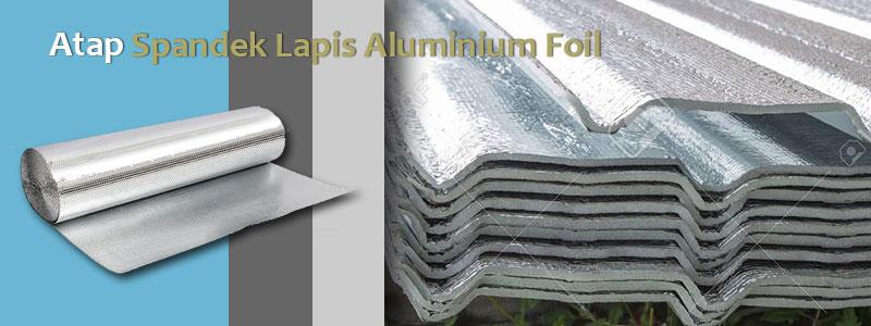 Spandek Lapis Aluminium Foil Laminasi