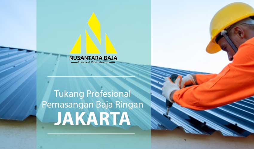 Harga Pasang Baja Ringan Jakarta